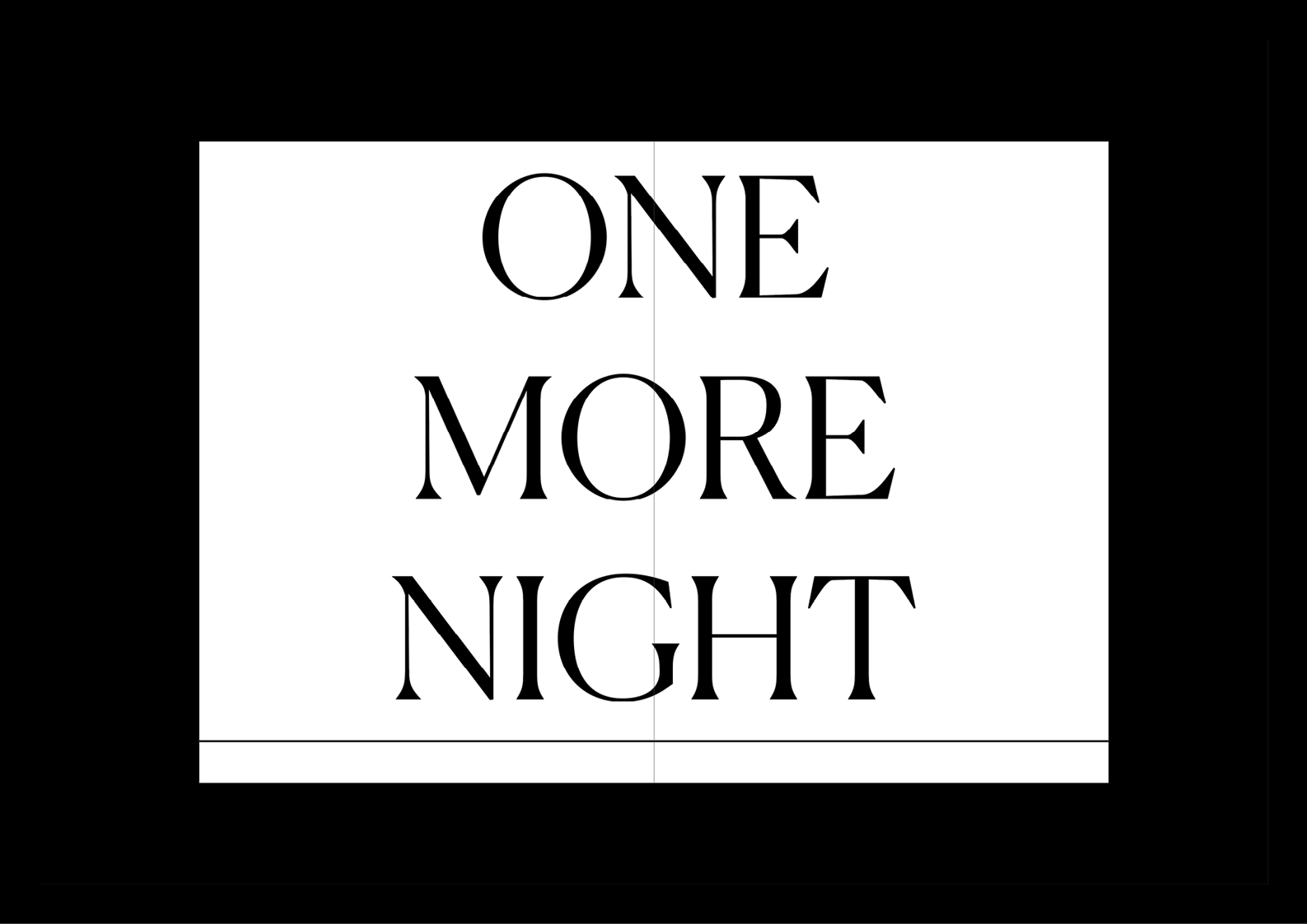 N—M ONE MORE NIGHT